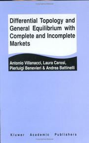 Cover of: Differential Topology and General Equilibrium with Complete and Incomplete Markets