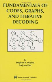 Cover of: Fundamentals of Codes, Graphs, and Iterative Decoding (The International Series in Engineering and Computer Science)