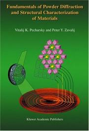 Cover of: Fundamentals of Powder Diffraction and Structural Characterization of Materials, 2nd Ed.