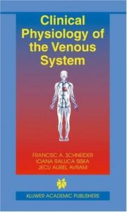 Cover of: Clinical Physiology of the Venous System (Basic Science for the Cardiologist)