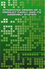 Cover of: Integrated Design of a Product Family and Its Assembly System