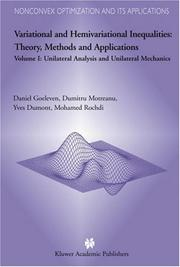 Cover of: Variational and Hemivariational Inequalities - Theory, Methods and Applications: Volume I