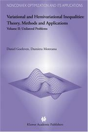 Cover of: Variational and Hemivariational Inequalities - Theory, Methods and Applications (Volume 2 Unilateral Problems)