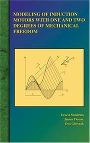 Cover of: Modeling of Induction Motors with One and Two Degrees of Mechanical Freedom