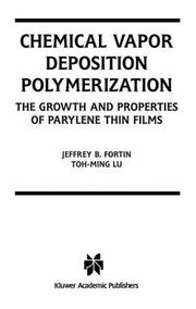 Cover of: Chemical Vapor Deposition Polymerization