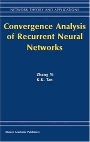 Cover of: Convergence Analysis of Recurrent Neural Networks (Network Theory and Applications)