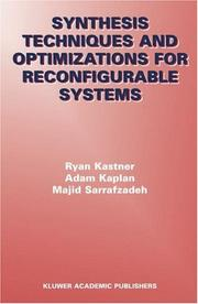 Cover of: Synthesis Techniques and Optimizations for Reconfigurable Systems