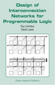 Cover of: Design of Interconnection Networks for Programmable Logic