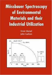 Cover of: Mössbauer Spectroscopy of Environmental Materials and Their Industrial Utilization