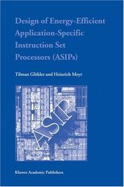 Cover of: Design of Energy-Efficient Application-Specific Instruction Set Processors