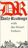 Cover of: Daily Readings With the Desert Fathers
