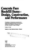 Cover of: Concrete Face Rockfill Dams Design, Construction, and Performance