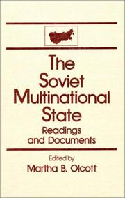 Cover of: The Soviet Multinational State: Readings and Documents (The USSR in Transition: Readings & Documents)