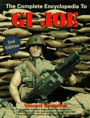 Cover of: The Complete Encyclopedia to G.I. Joe (Complete Encyclopedia to G. I. Joe)