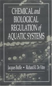 Cover of: Chemical and Biological Regulation of Aquatic Systems