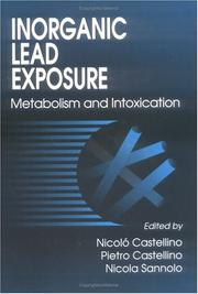 Cover of: Inorganic Lead Exposure and Intoxications