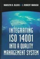 Cover of: Integrating Iso 14001 into a Quality Management System