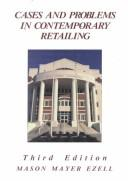 Cover of: Cases and Problems In Contemporary Retailing