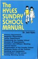 Cover of: Hyles Sunday School Manual