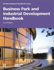 Cover of: Business Park and Industrial Development Handbook (Uli Development Handbook Series) (Uli Development Handbook Series)