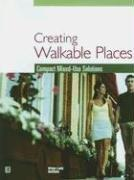 Cover of: Creating Walkable Places