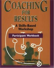 Cover of: Coaching for Results Workshop Participant Book