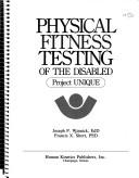 Cover of: Physical Fitness Testing of the Disabled
