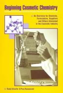 Cover of: Beginning Cosmetic Chemistry
