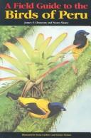Cover of: A Field Guide to the Birds of Peru