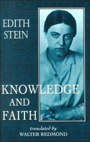 Cover of: Knowledge and Faith (Stein, Edith//the Collected Works of Edith Stein)