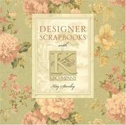 Cover of: Designer Scrapbooks with K & Company
