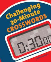 Cover of: Challenging 30-Minute Crosswords