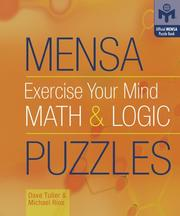 Cover of: Mensa Exercise Your Mind Math & Logic Puzzles (Mensa)