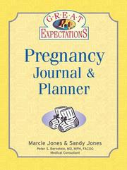 Cover of: Great Expectations Pregnancy Journal & Planner (Great Expectations)