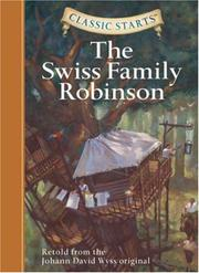 Cover of: Classic Starts: The Swiss Family Robinson (Classic Starts Series)