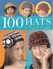 Cover of: 100 Hats to Knit & Crochet