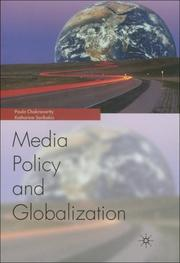 Cover of: Globalization and Media Policy