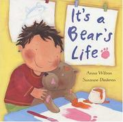 Cover of: It's A Bear's Life