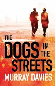 Cover of: The Dogs in the Streets
