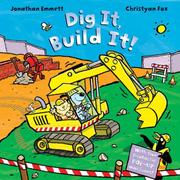 Cover of: Dig It, Build It!