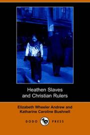 Cover of: Heathen Slaves and Christian Rulers (Dodo Press)