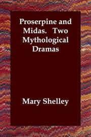 Cover of: Proserpine and Midas.   Two Mythological Dramas