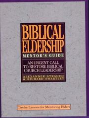Cover of: The Mentor's Guide to Biblical Eldership