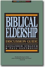 Cover of: Biblical Eldership Discussion Guide (Open for Discussion Series)