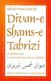 Cover of: Selected poems from the Divan-e Shams-e Tabrizi: along with the original Persian
