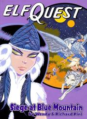 Cover of: Siege at Blue Mountain (Elfquest Graphic Novel Series, Book 5)