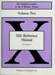 Cover of: Xlib reference manual (The Definitive guides to the X Window System)