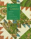 Cover of: Calico & Chintz