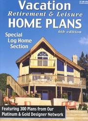 Cover of: Vacation Retirement & Leisure Home Plans