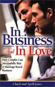 Cover of: In Business and in Love (Business Development Series)